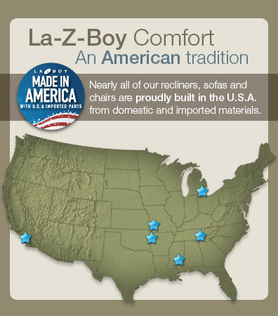 La-Z-Boy, Proudly made in America!