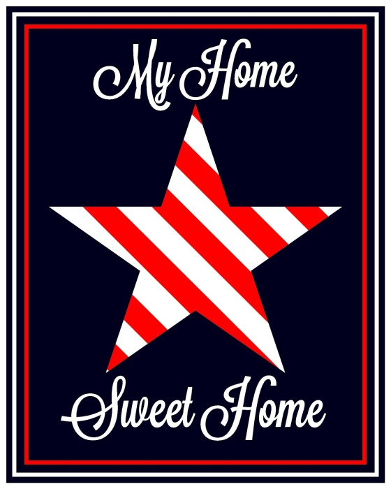 Patriotic Home Sweet Home Poster