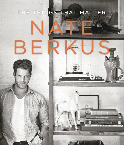 Nate Berkus - The Things That Matter